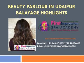 Beauty Parlour in Udaipur Balayage highlights