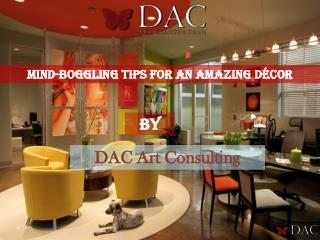 Some Mind-Boggling Tips For An Amazing Décor Of Your Dream Room
