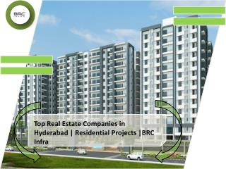 Top Real Estate Companies in Hyderabad | Residential Projects |BRC Infra