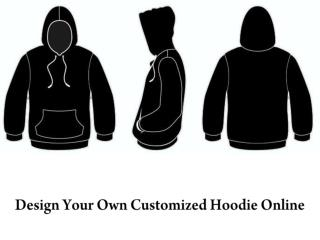 Design Your Own Customised Hoodie Online