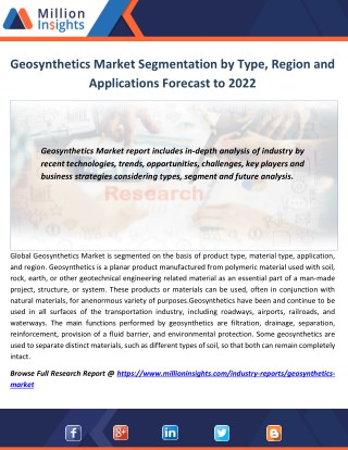 Geosynthetics Market Segmentation by Type, Region and Applications Forecast to 2022