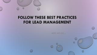 Follow These Best Practices for Lead Management