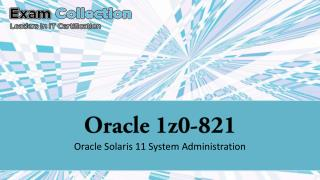 Download Oracle 1Z0-821 Exams - Free VCE Examcollection.us