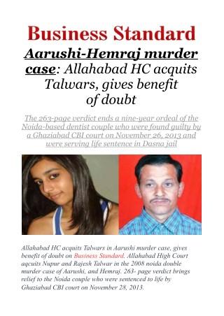 Aarushi-Hemraj murder case: Allahabad HC acquits Talwars, gives benefit of doubt