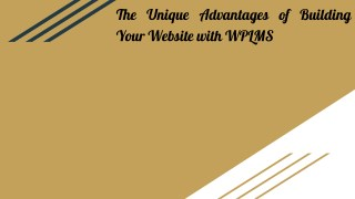 The Unique Advantages of Building Your Website with WPLMS