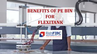 Benefits of PE Bin for Flexitank