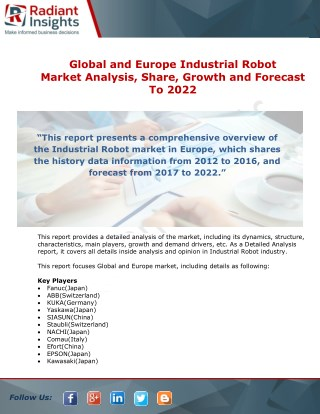 Industrial Robot Market Analysis, Share, Growth and Forecast To 2022