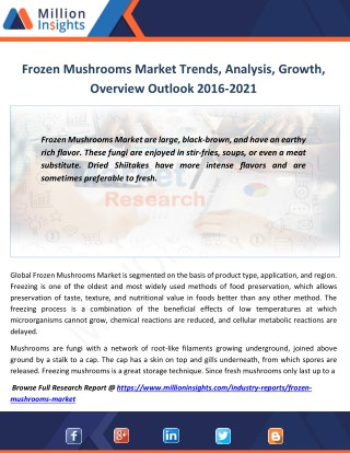 Frozen Mushrooms Market Analysis By Types,Trends, Margin, Growth rate to 2016-2021