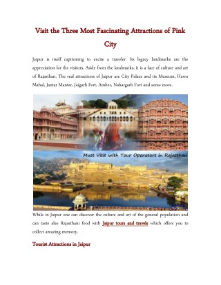 Visit the Three Most Fascinating Attractions of Pink City