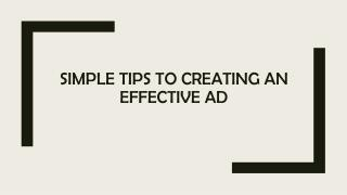 Simple Tips to Creating an Effective Ad