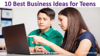 10 best business ideas for teens