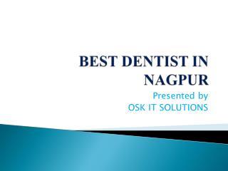 Smilestone best Dental clinic in Nagpur