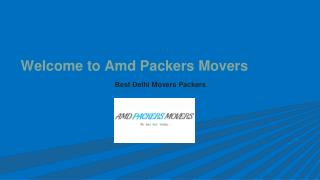 Delhi Movers Packers Relocate Your Households Safely