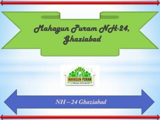Mahagun Puram II Ghaziabad – Review, Rate, Resale and Possession