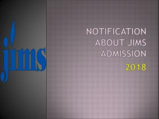 Notification about Jims admission 2018