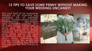 13 tips to save some penny without making your wedding uncanny! - 123WeddingCards