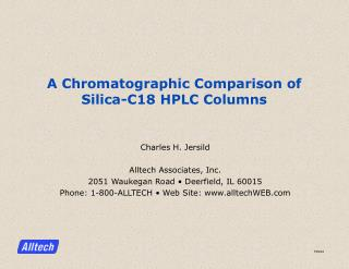 A Chromatographic Comparison of Silica-C18 HPLC Columns