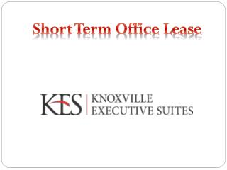 Reasonable Sort Term Office Lease Knoxville