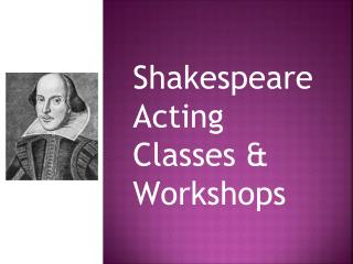 Shakespeare Acting Classes and Workshops New York