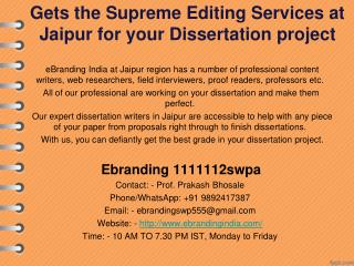 6.Gets the Supreme Editing Services at Jaipur for your Dissertation project