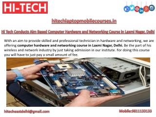 Hi Tech Conducts Aim Based Computer Hardware and Networking Course in Laxmi Nagar, Delhi