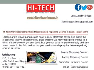Hi Tech Conducts Competition Based Laptop Repairing Course in Laxmi Nagar, Delhi