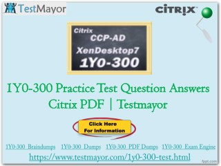 Pass your Citrix 1Y0-300 Exam With (Testmayor.com)