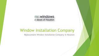 Window Installation Company in Houston