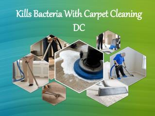 Kills Bacteria With Carpet Cleaning DC