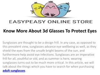 Know More About 3d Glasses To Protect Eyes