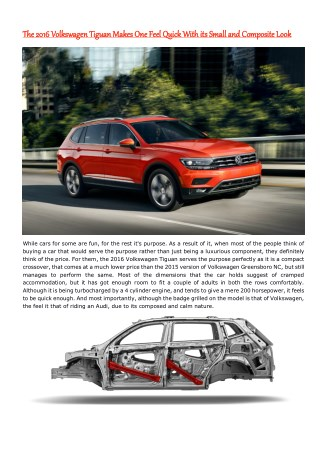 The 2016 Volkswagen Tiguan Makes One Feel Quick With its Small and Composite Look