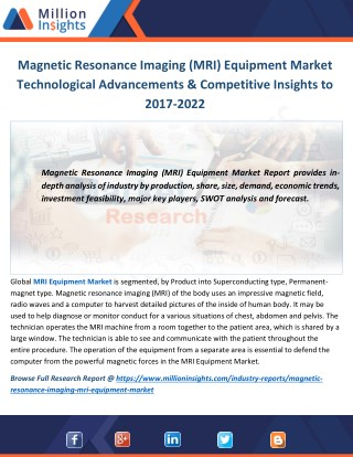 Magnetic Resonance Imaging (MRI) Equipment Market Technological Advancements & Competitive Insights to 2017-2022