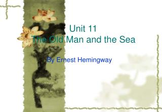 Unit 11  The Old Man and the Sea