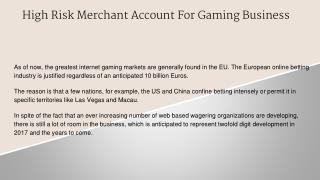 High Risk Merchant Account for Gaming Business