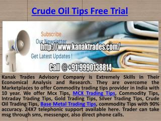 Gold Trading Tips, Crude Oil Trading Tips, Base Metal Trading Tips Provider - Kanak Trades