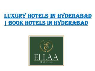 luxury hotels in hyderabad | Book hotels in Hyderabad