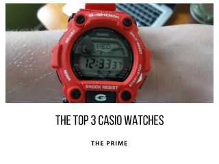 The Top 3 Casio Watches