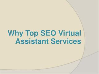 Why Top SEO Virtual Assistant Services