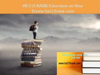 HS 215 RANK Education on Your Terms/hs215rank.com