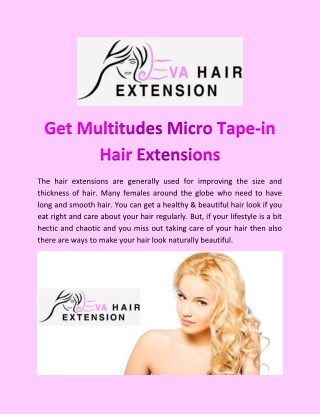 Get Multitudes Micro Tape-in Hair Extensions