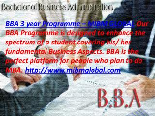BBA 3 year Programme MIBM GLOBAL Our BBA Programme