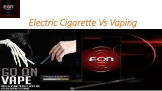 Difference between Electronics Cigarette and Vaping