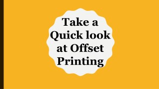 Take a Quick look at Offset Printing
