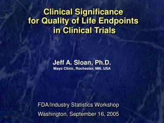 Clinical Significance  for Quality of Life Endpoints  in Clinical Trials