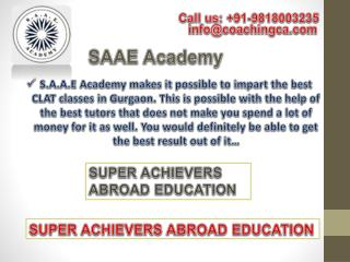 S.A.A.E Academy Provides CLAT, SSC, CAT,PO In Gurgaon