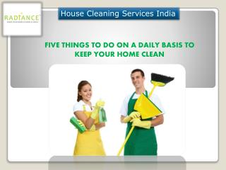Keep Your House Sparkling Clean Without Much Effort