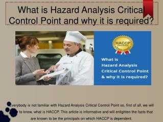 What is Hazard Analysis Critical Control Point and why it is required?