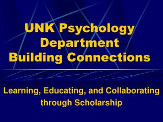 UNK Psychology Department Building Connections