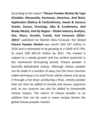 Cheese Powder Market is growing at 6.73% CAGR during 2016 to 2021