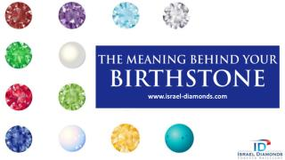 Birthstones: The 12 Months & Their Meaning